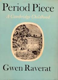 PERIOD PIECE A Cambridge Childhood - Gwen Raverat book