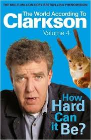 How Hard Can It Be The World According To Clarkson Vol 4-Jeremy Clarkson book