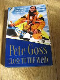 Close to the Wind-Pete Goss book