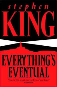 Everythings' Eventual-Stephen King book