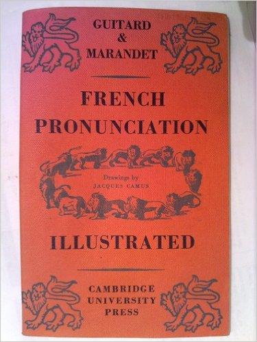 French-Pronunciation-Illustrated-Marandet-Guitard book