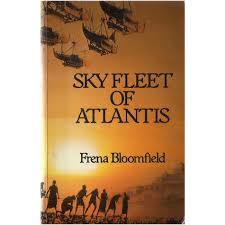 Sky Fleet of Atlantis-Frena Bloomfield book