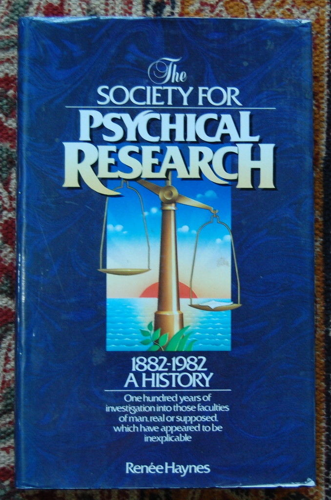 Society For Psychical Research 1882-1982 A History Renee Haynes