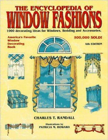 The Encyclopedia of Window fashions-Charles T. Randall book