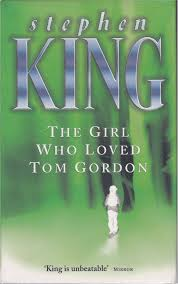 The Girl Who Loved Tom Gordon-Stephen King book