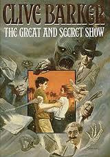 The Great & Secret Show-Clive Barker book