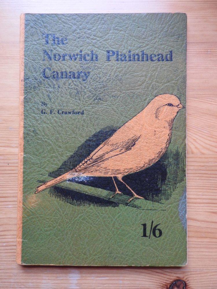 The Norwich Plainhead Canary-G.F.Crawford book