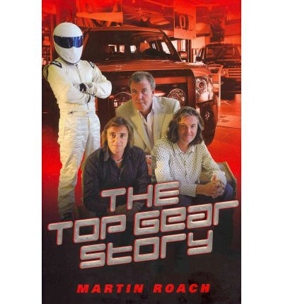 The Top Gear Story-Martin Roach book