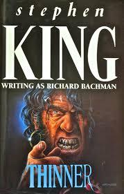 Thinner-Stephen King writing as Richard Bachman book