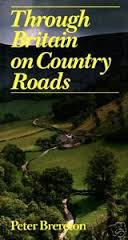Through Britain on Country Roads-Peter Brereton book