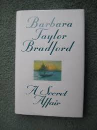 A Secret Affair-Barbara Taylor Bradford book