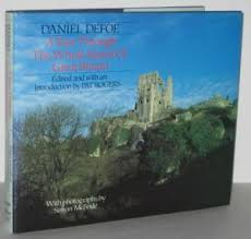 Daniel Defoe A Tour through The Whole Island of Great Britain-Pat Rogers book
