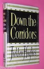 Down The Corridors-Fielden Hughes book