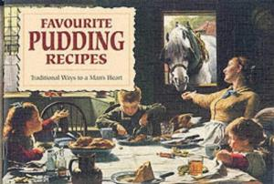 Favourite Pudding Recipes Traditional ways to a Man's Heart-Birket foster RWS book