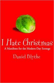 I Hate Christmas-Daniel Blythe book