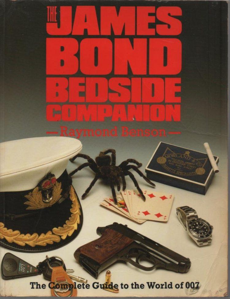 The James Bond Bedside Companion Raymond Benson