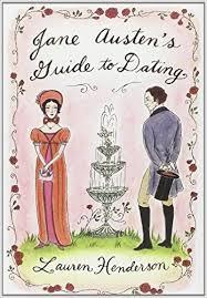 Jane Austen's Guide to Dating-Lauren Henderson book