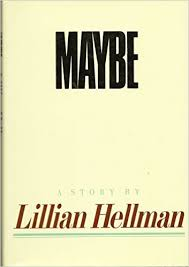 Maybe-Lillian Hellman book