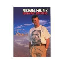 Michael Palin's Hemingway Adventure-Michael Palin book