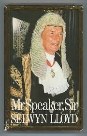 Mr Speaker, Sir-Selwyn Lloyd book