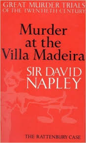Murder at the Villa Madeira-Sir David Napley book