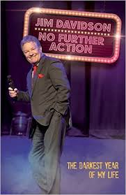 No Further Action The darkest Day of my Life-Jim Davidson book