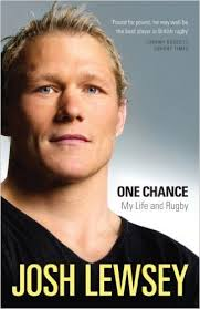 One Chance-My Life & Rugby-Josh Lewsey book