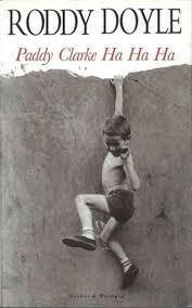 Paddy Clarke Ha Ha Ha-Roddy Doyle book
