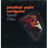 Practical Yacht Navigator-Keith Wilkes book