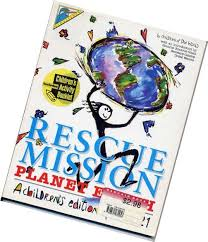 Rescue Mission Planet Earth-Children of the World book
