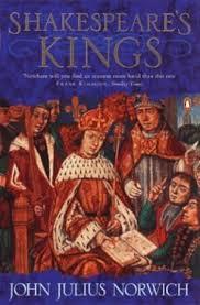 Shakespeare's Kings-John Julius Norwich book