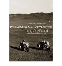 The Illustrated Edition Long Way Round-Ewan McGregor & Charley Boorman book