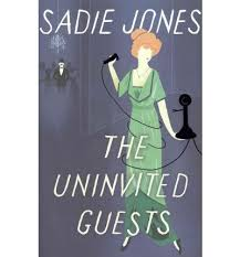 The Uninvited Guest-Sadie Jones book