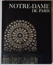The Wonders of Man-Notre-Dam De Paris-Richard & Clara Winston book