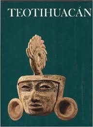 The Wonders of Man-Teotihuacan-Karl E. Meyer book