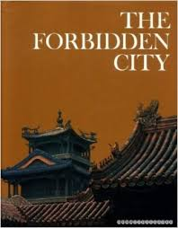 The Wonders of Man-The Forbidden City-Roderick MacFarquhar book