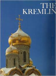 The Wonders of Man-The Kremlin-Abraham Ascher book