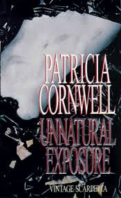 Unnatural Exposure-Patricia Cornwell book