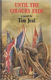 Until the Colours Fade-Tim Jeal book