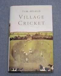Village Cricket-Tim Heald book