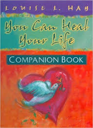 You Can Heal Your Life Companion Book-Louise L. Hay book