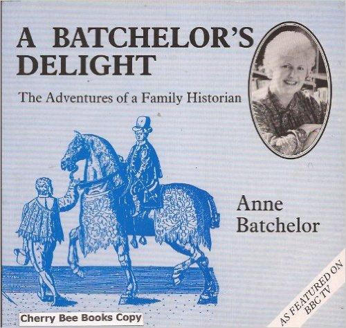 A Batchelor's Delight-Anne Batchelor book
