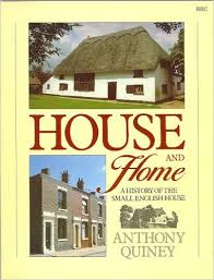 House & Home A History of the Small English House-Anthony Quiney book