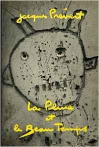 La pluie et le beau temps (French) Jacques Prévert