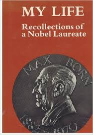 My Life-Recollections of a Nobel Laureate-Max Born