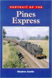 Portrait of the Pines Express-Stephen Austin book