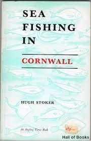 Sea Fishing in Cornwall-Hugh Stoker book