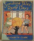 Sunshine Tales for Rainy Days-Elizabeth Clark book