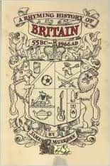 A Rhyming History of Britain 55BC-AD1966-James Muirden book