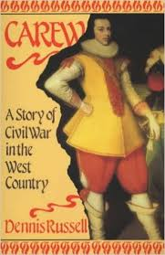 Carew A Story of Civil War in the West Country-Dennis Russell book